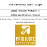 25/02/21 Soirée d'information en ligne sur le label et ses avantages pour les producteurs, par le Pays